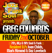 Greg Edwards - www.jazzfunksoulnights.co.uk